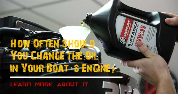 How-Often-Should-You-Change-the-Oil-in-Your-Boat's-Engine
