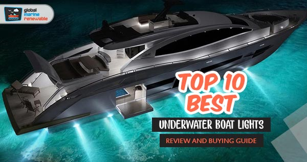 Top 10 Best Underwater Boat Lights For 2020 Updated