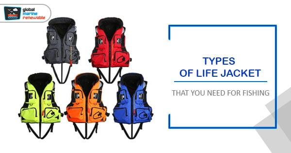 Types of Life Jacket