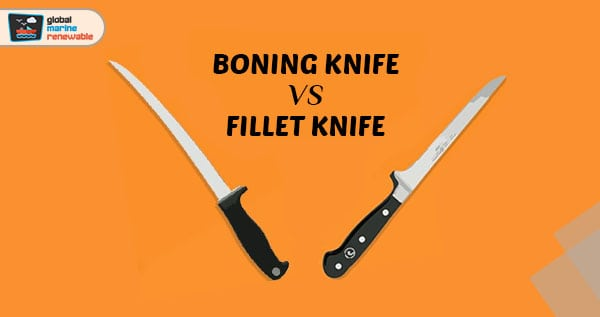 Boning Knife VS Fillet Knife