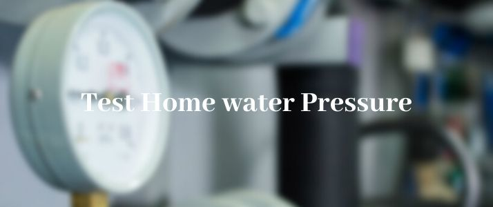 test home water pressure