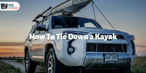 how to tie down a kayak